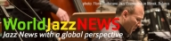 From ''Jazz World News''  - 2017